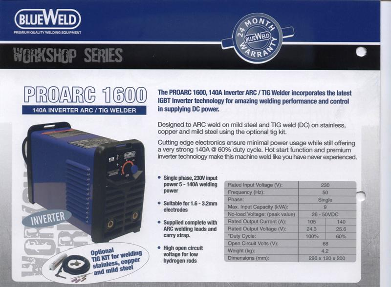 Arc welder new Blueweld PROARC1600 inverter single phase 140 amp@60% duty cycle only