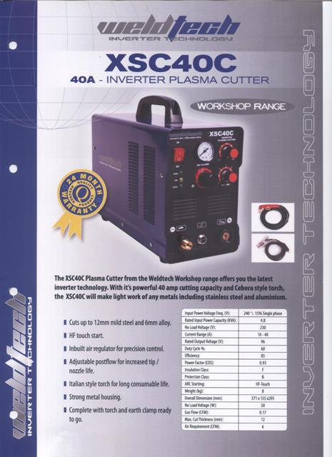 Plasma Cutter new Weldtech XSC40C single phase inverter 40 amp@60%duty cycle cut up to 12mm, Italian style torch ON SPECIAL NOW phone for details